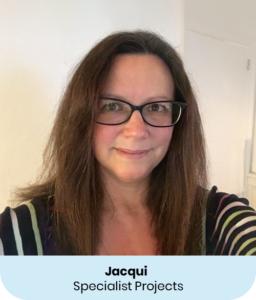 Jacqui Shurlock - Specialist Projects